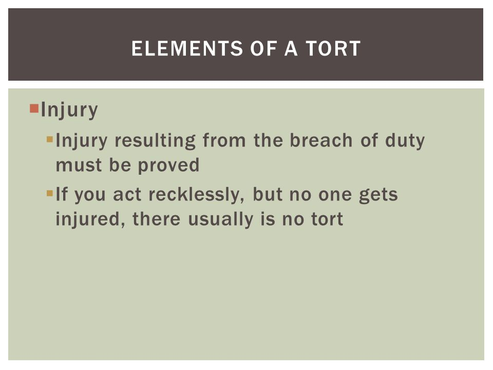 Elements of a tort Injury