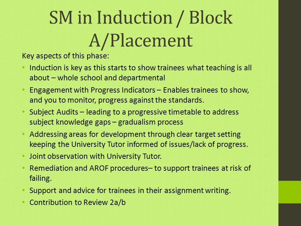 SM in Induction / Block A/Placement