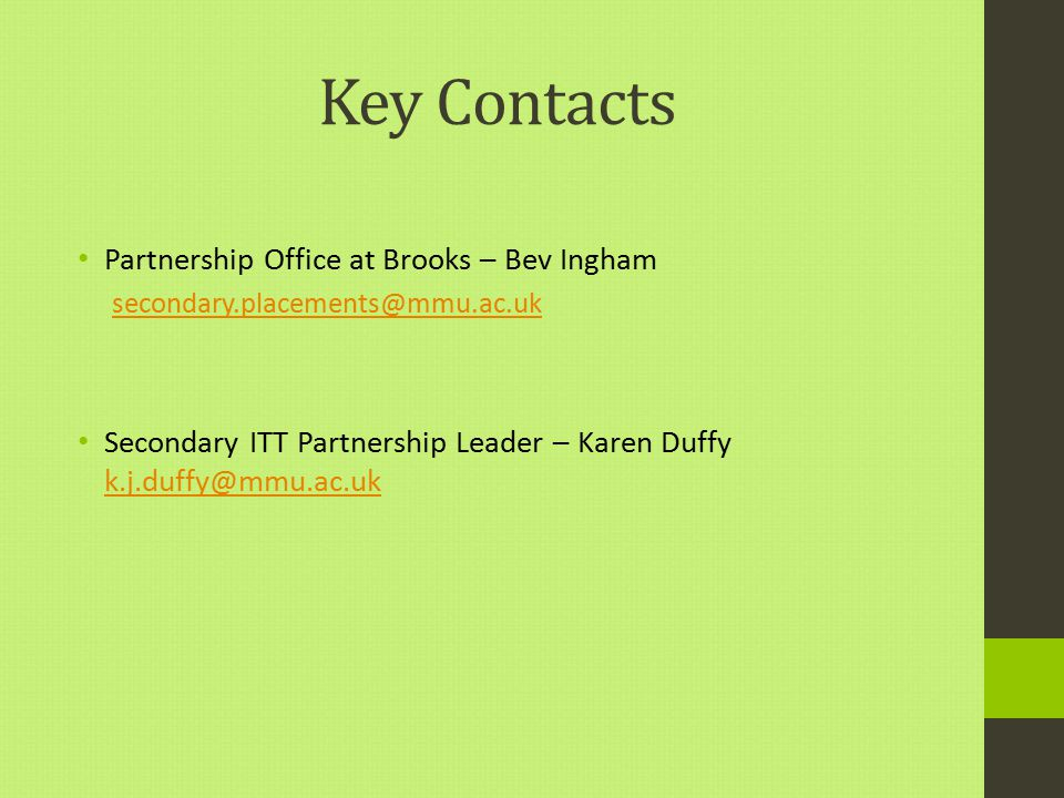 Key Contacts Partnership Office at Brooks – Bev Ingham
