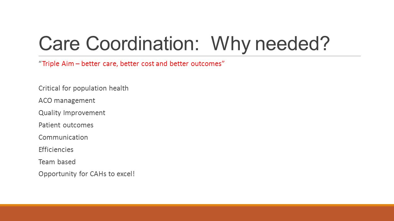Care Coordination: Why needed
