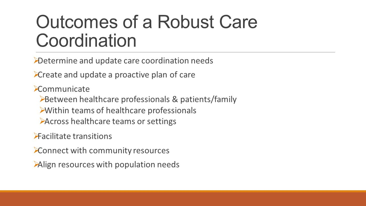 Outcomes of a Robust Care Coordination