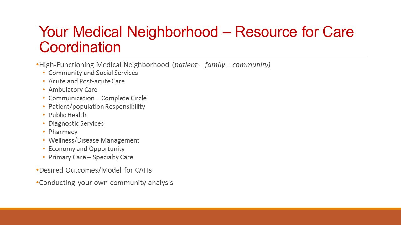 Your Medical Neighborhood – Resource for Care Coordination