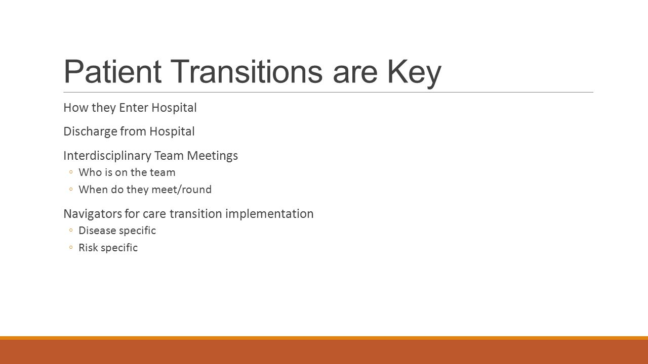 Patient Transitions are Key