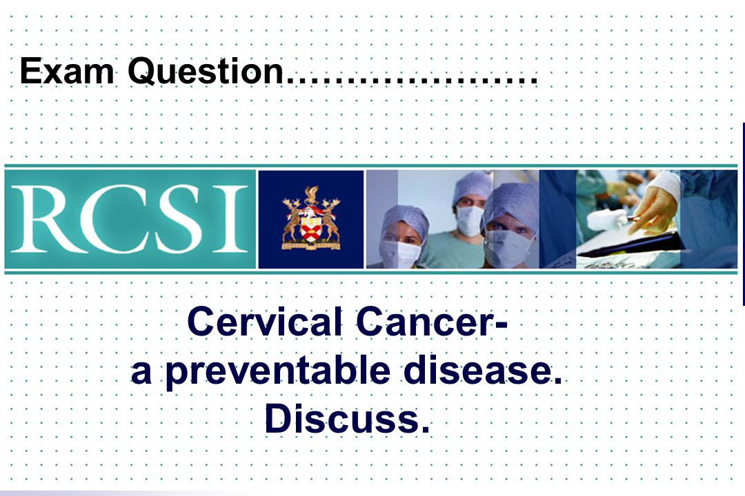 cervical cancer preventable cancer Expert-reviewed information summary about factors that may increase the risk of developing cervical cancer and about approaches that may help in the prevention of this disease.