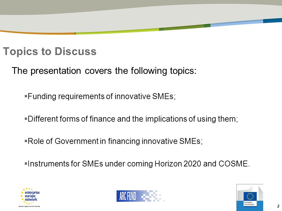 Topics to Discuss The presentation covers the following topics: