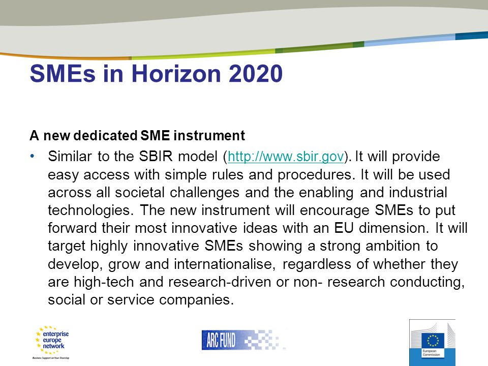 SMEs in Horizon 2020 A new dedicated SME instrument.