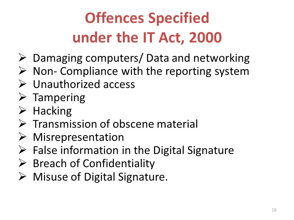 cyber offences under information technology act Cyber offence led to the need of law for protection  offences under it act, 2000 on  the government of india enacted its information technology act, 2000 with .