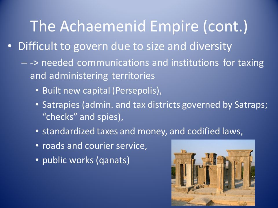 the achaemenid and mauryan empires History of iran: achaemenid society and culture by: t cuyler young, jr achaemenid society and culture was in reality the collective societies and cultures of the many subject peoples of the empire.