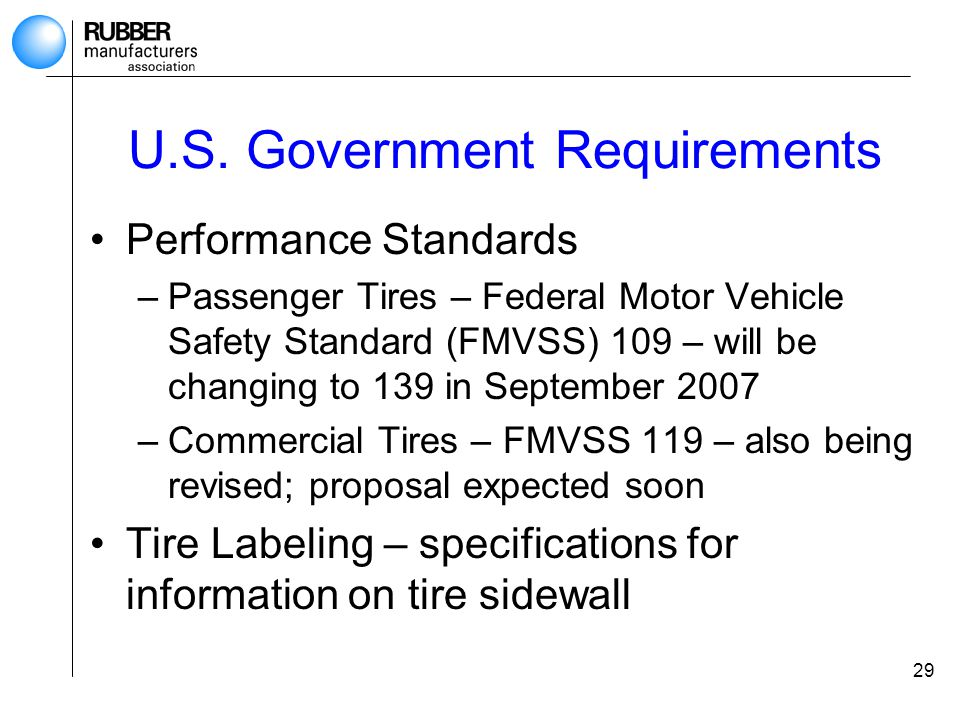 Tire design manufacturing and performance considerations for Federal motor vehicle safety standards