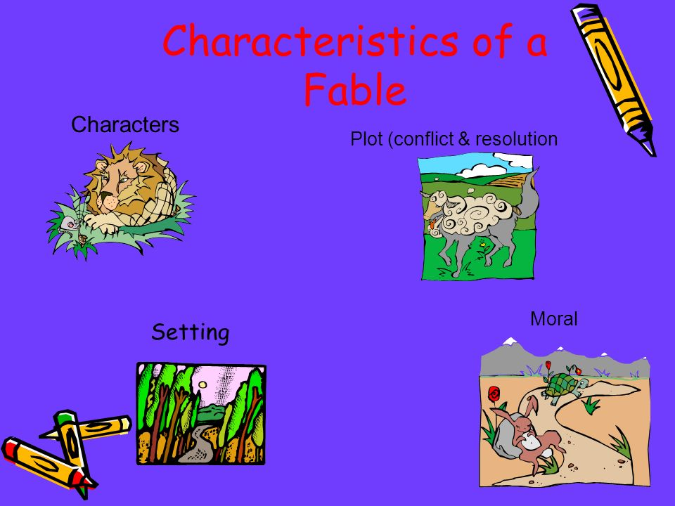 Characteristics of a Fable