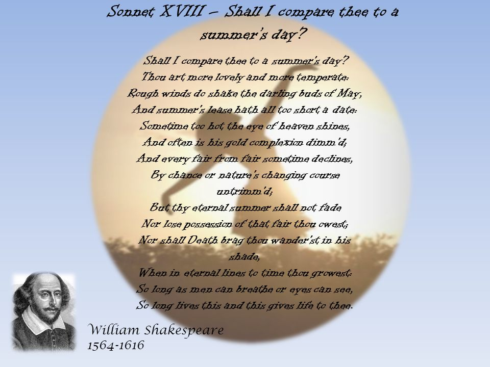 Sonnet XVIII – Shall I compare thee to a summer's day
