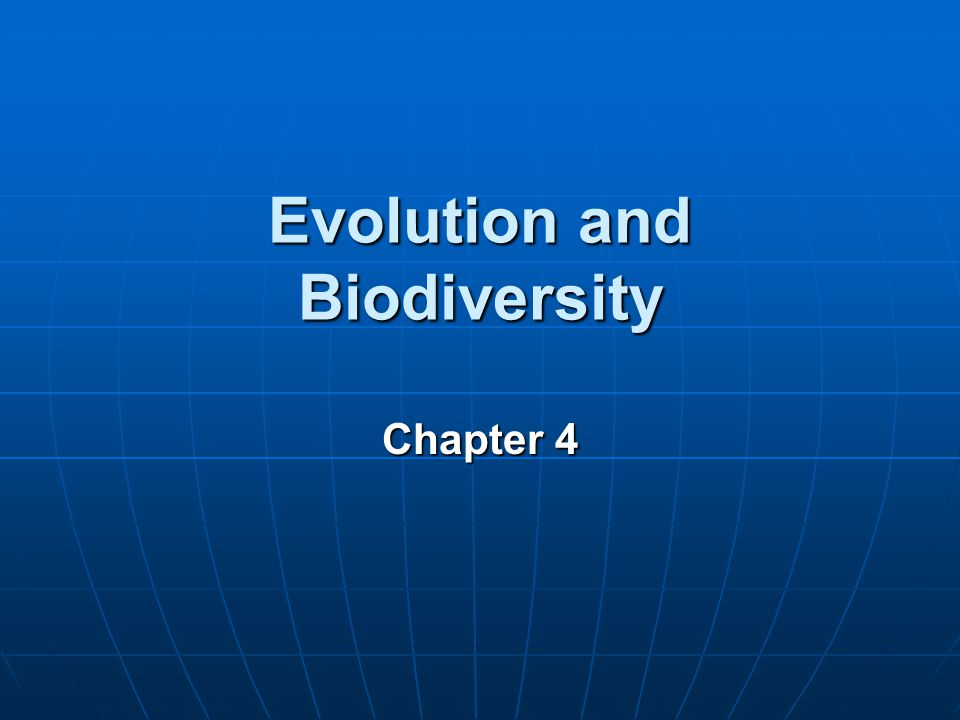 evolution and biodiversity Evolution is change in the heritable characteristics of biological populations over successive generations evolutionary processes give rise to biodiversity at every level of biological organisation, including the levels.