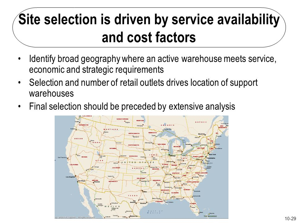 Site selection is driven by service availability and cost factors