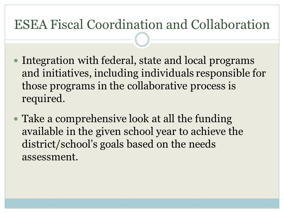 ESEA Fiscal Coordination and Collaboration