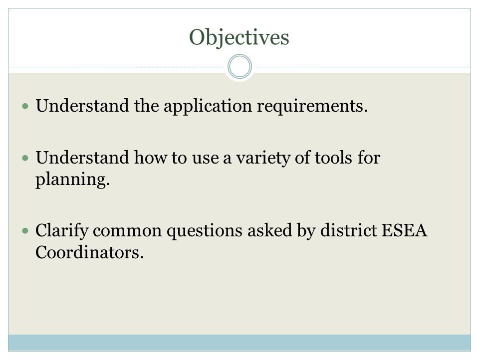 Objectives Understand the application requirements.