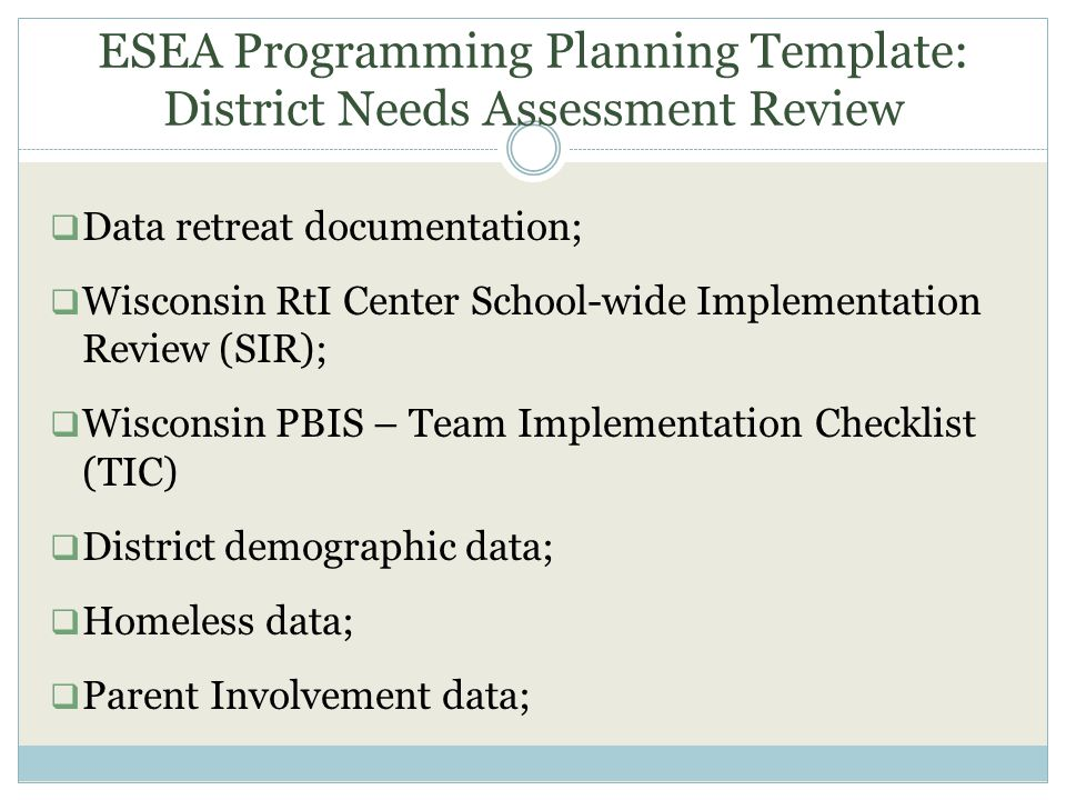ESEA Programming Planning Template: District Needs Assessment Review