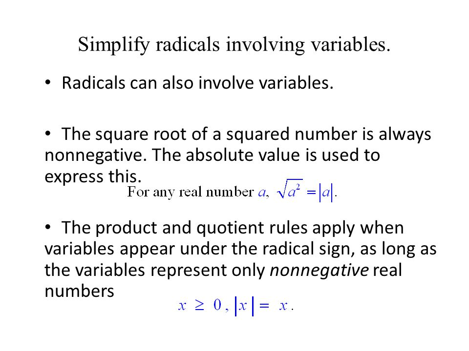 Simplify radicals involving variables.