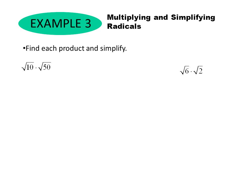EXAMPLE 3 Find each product and simplify.