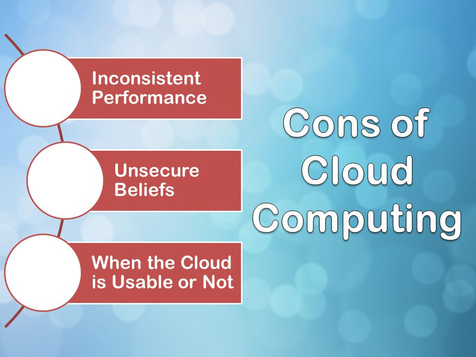 Cons of Cloud Computing
