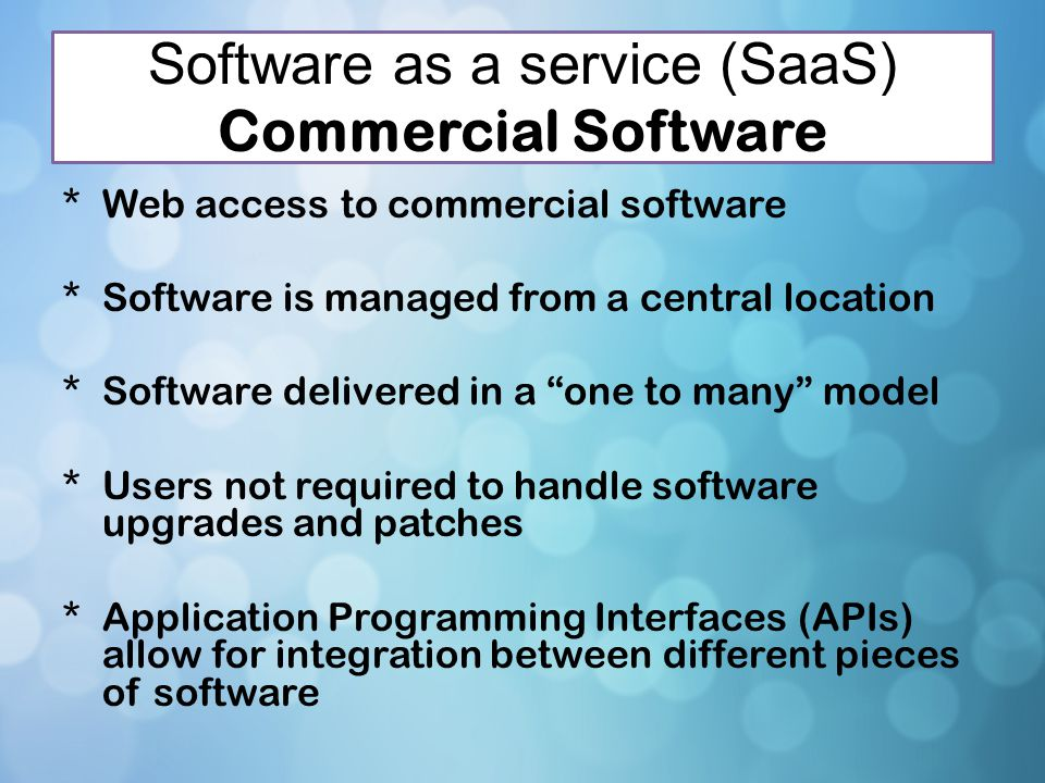 Software as a service (SaaS) Commercial Software