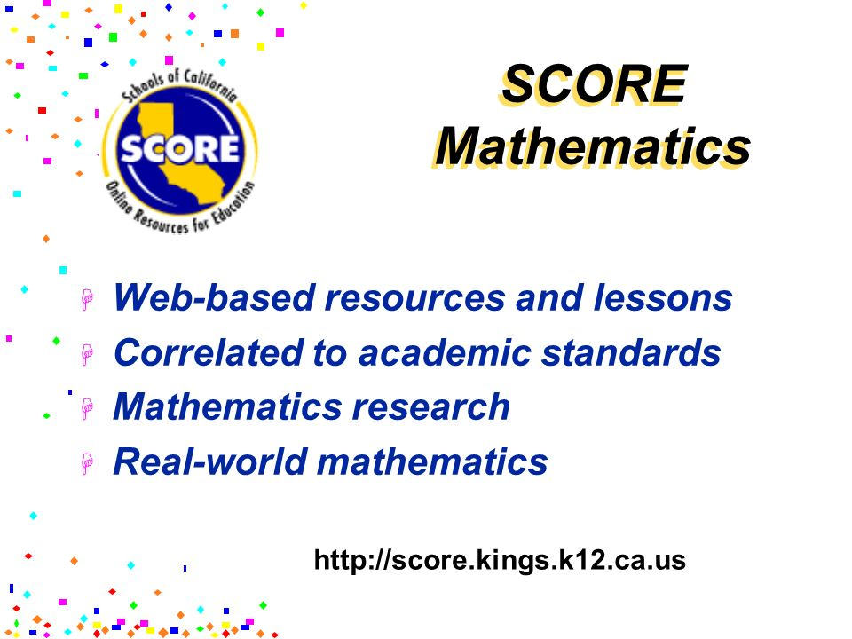 SCORE Mathematics Web-based resources and lessons