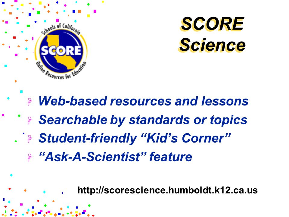 SCORE Science Web-based resources and lessons