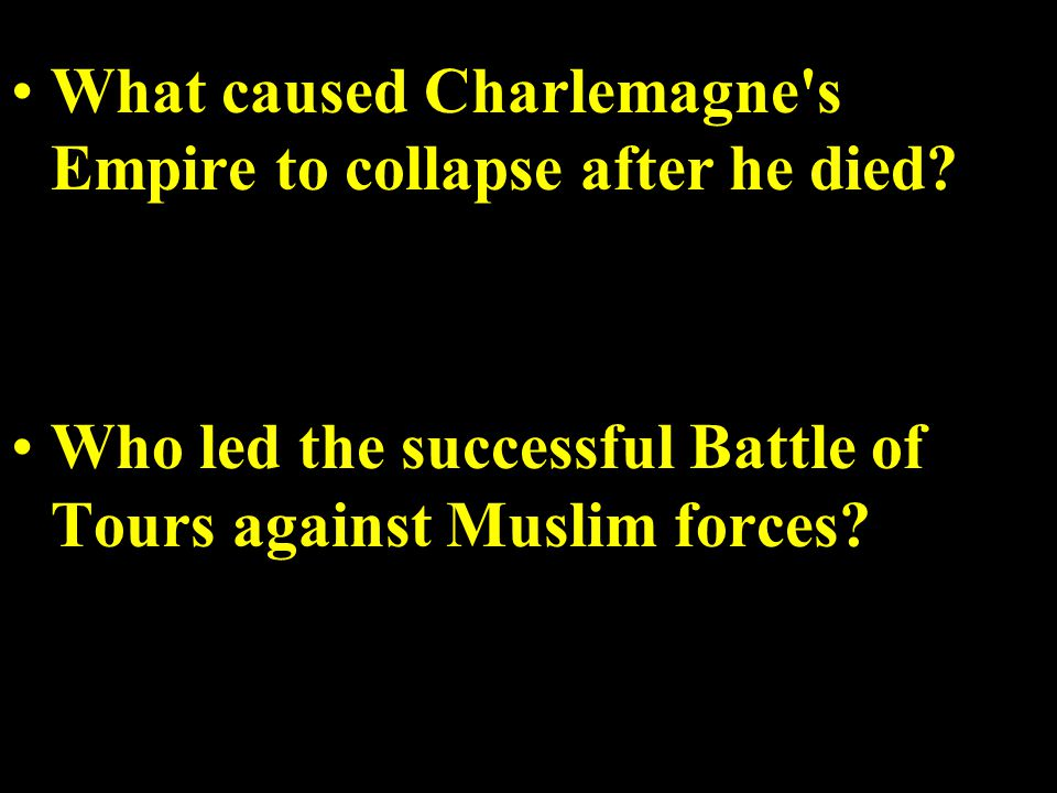 What caused Charlemagne s Empire to collapse after he died