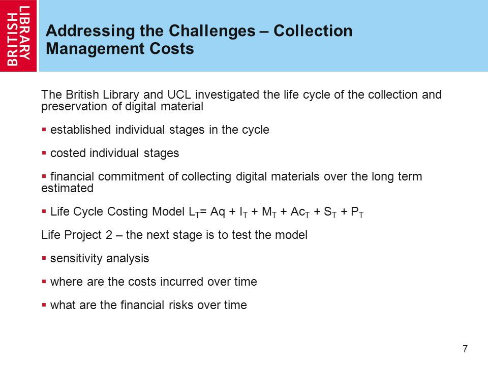 Addressing the Challenges – Collection Management Costs