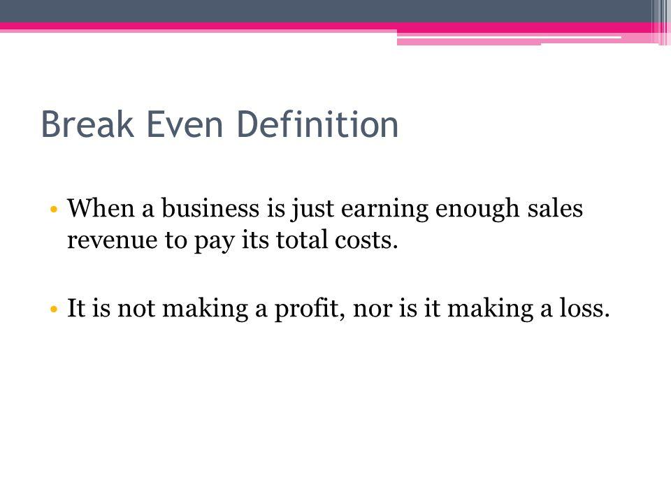 Break Even Analysis AS Business Studies ppt download – Define Breakeven Analysis