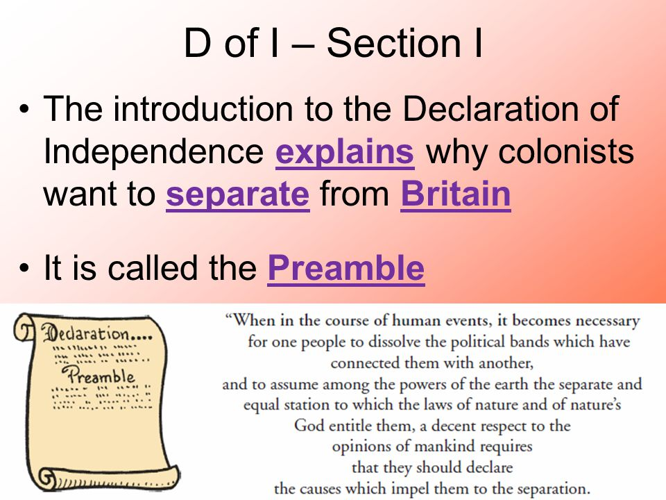 "the introduction of the declaration of independence There is no part of the declaration of independence that is officially called the introduction however, when people talk about that document, they often use the term ""introduction"" to refer ."