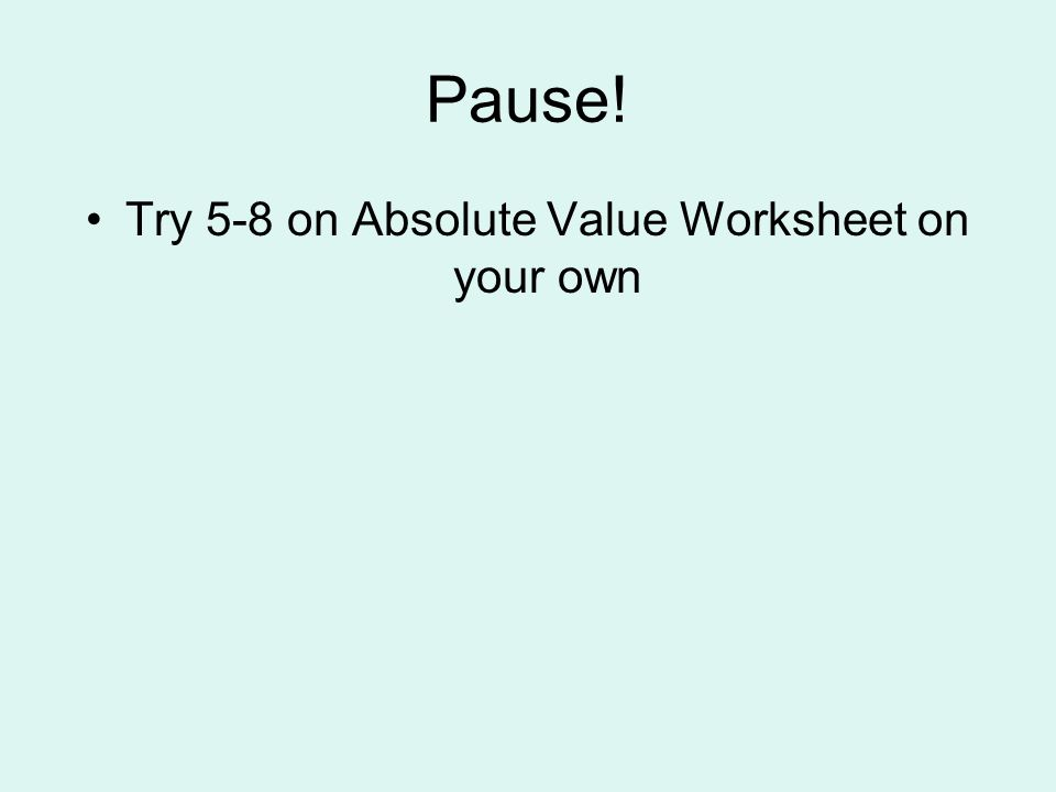 ABSOLUTE VALUE EQUALITIES and INEQUALITIES ppt video online download – Absolute Value Word Problems Worksheet