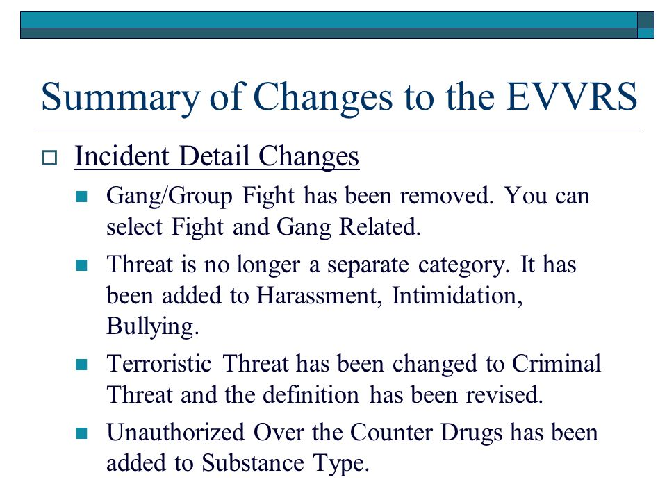 Summary of Changes to the EVVRS