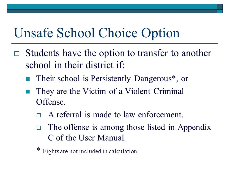 Unsafe School Choice Option