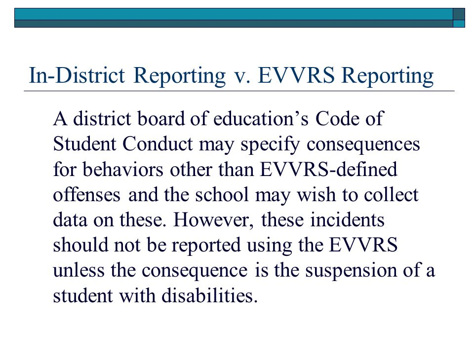 In-District Reporting v. EVVRS Reporting
