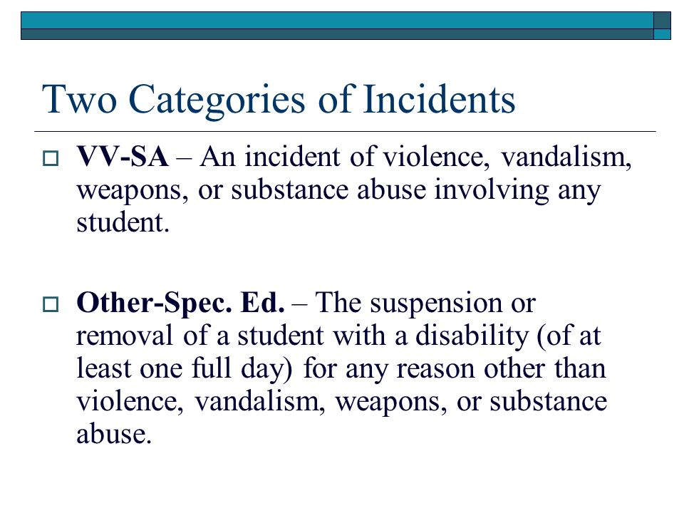 Two Categories of Incidents