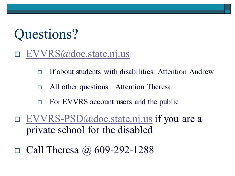 Questions EVVRS@doe.state.nj.us