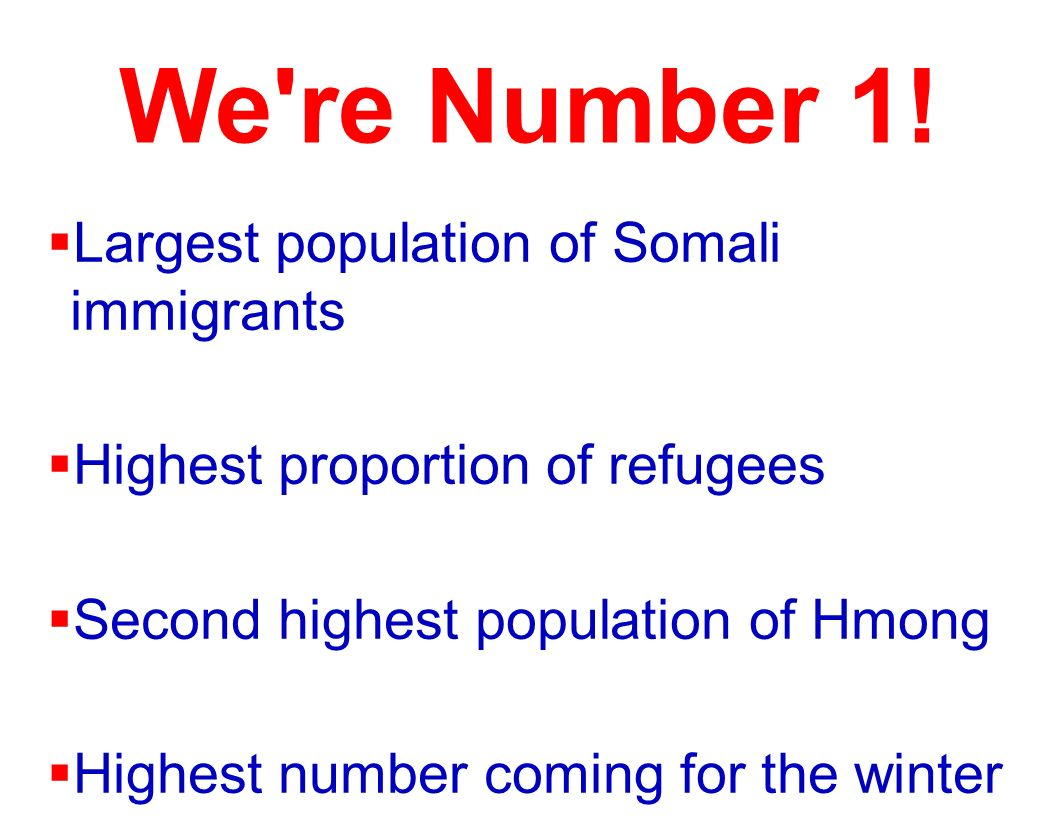 We re Number 1! Largest population of Somali immigrants