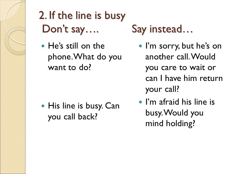 how to say your busy