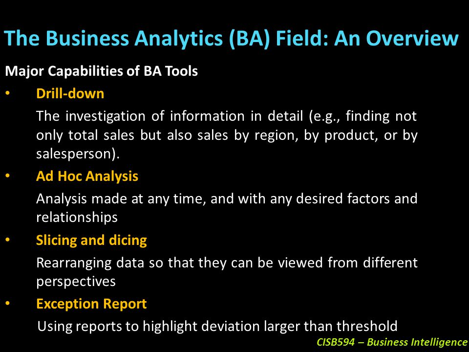 The Business Analytics (BA) Field: An Overview