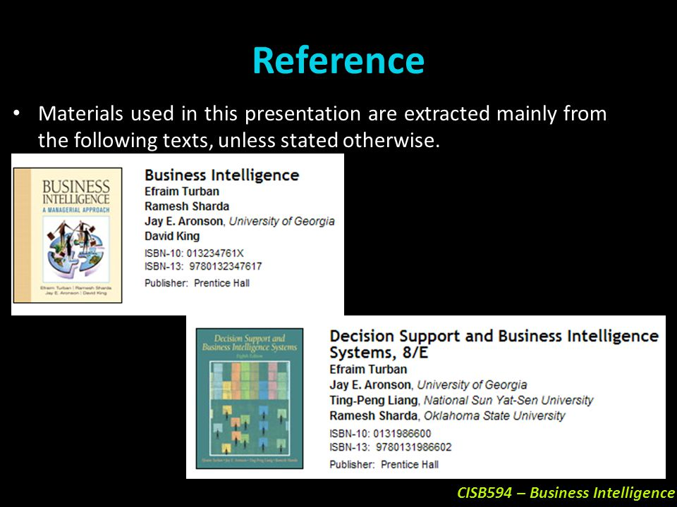 Reference Materials used in this presentation are extracted mainly from the following texts, unless stated otherwise.