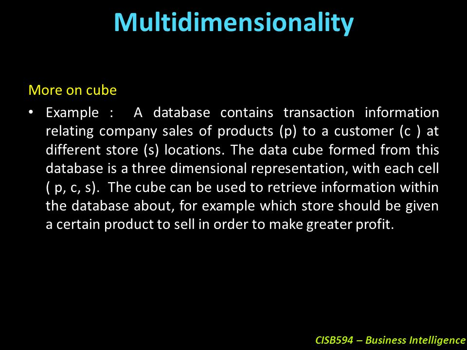 Multidimensionality More on cube