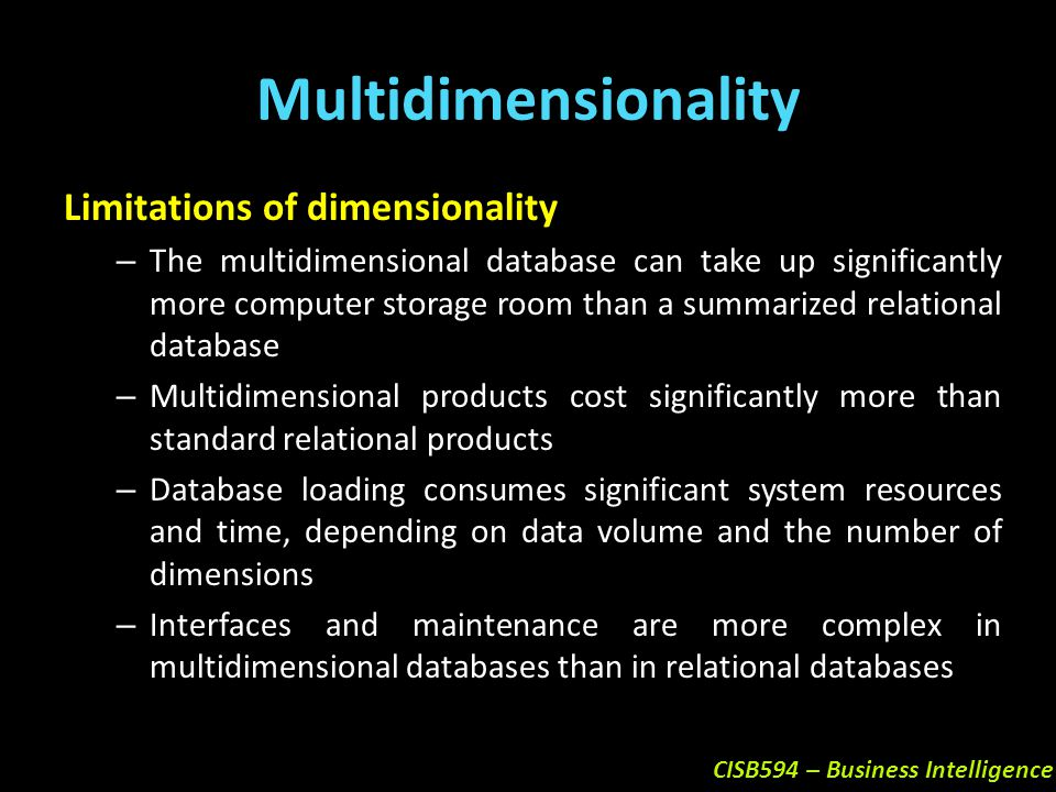 Multidimensionality Limitations of dimensionality