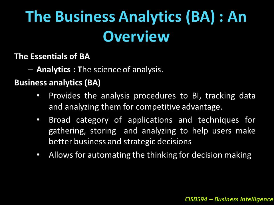 The Business Analytics (BA) : An Overview