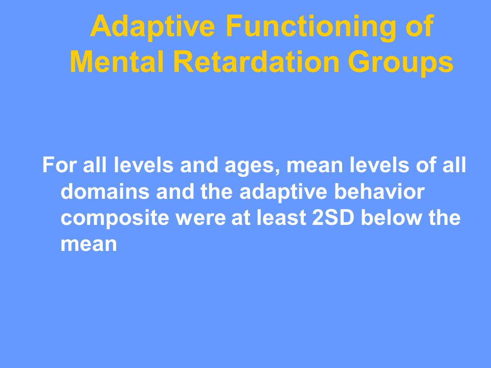 Mild mental retardation adults personality traits