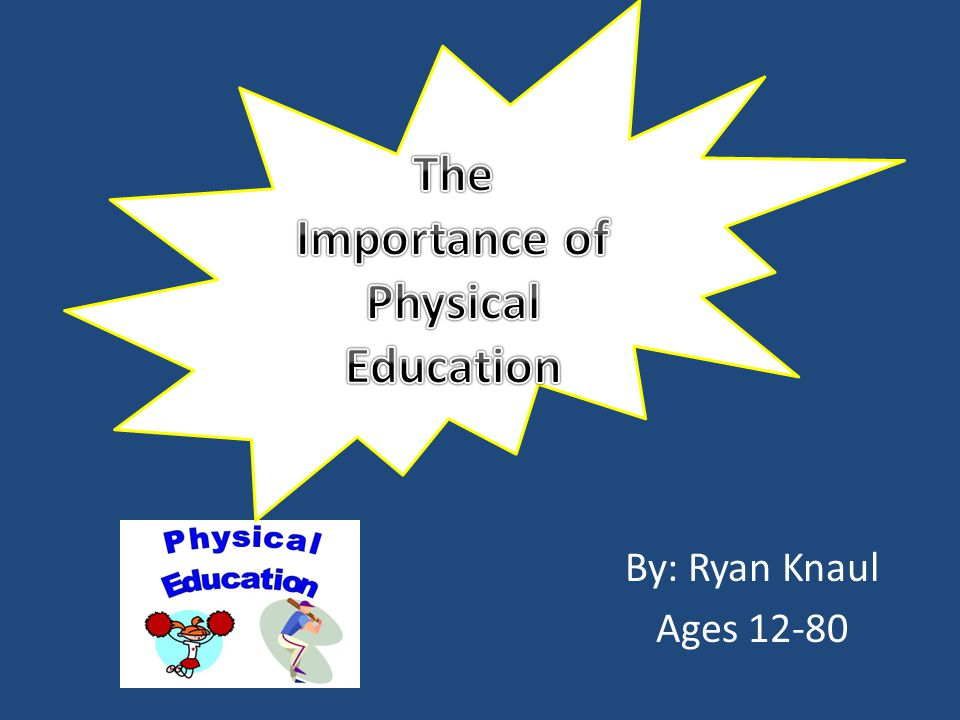 an essay on the importance of physical education Here is an essay which describes my philosophy of education physical  education plays an important role in each student's educational experience in a  number.