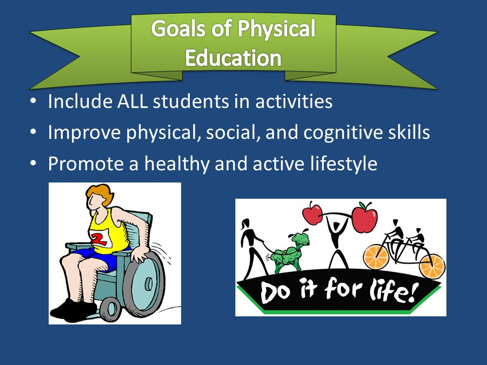 Goals of Physical Education
