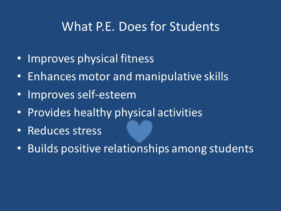 What P.E. Does for Students
