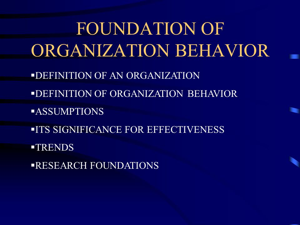 the significance of learning organizational behavior Vecchio, rp (2006) organizational behavior: core concepts, 6th ed   management theories stressing the importance of participation and participatory  processes in  these learning's lead to identify and test the underlying  psychological.