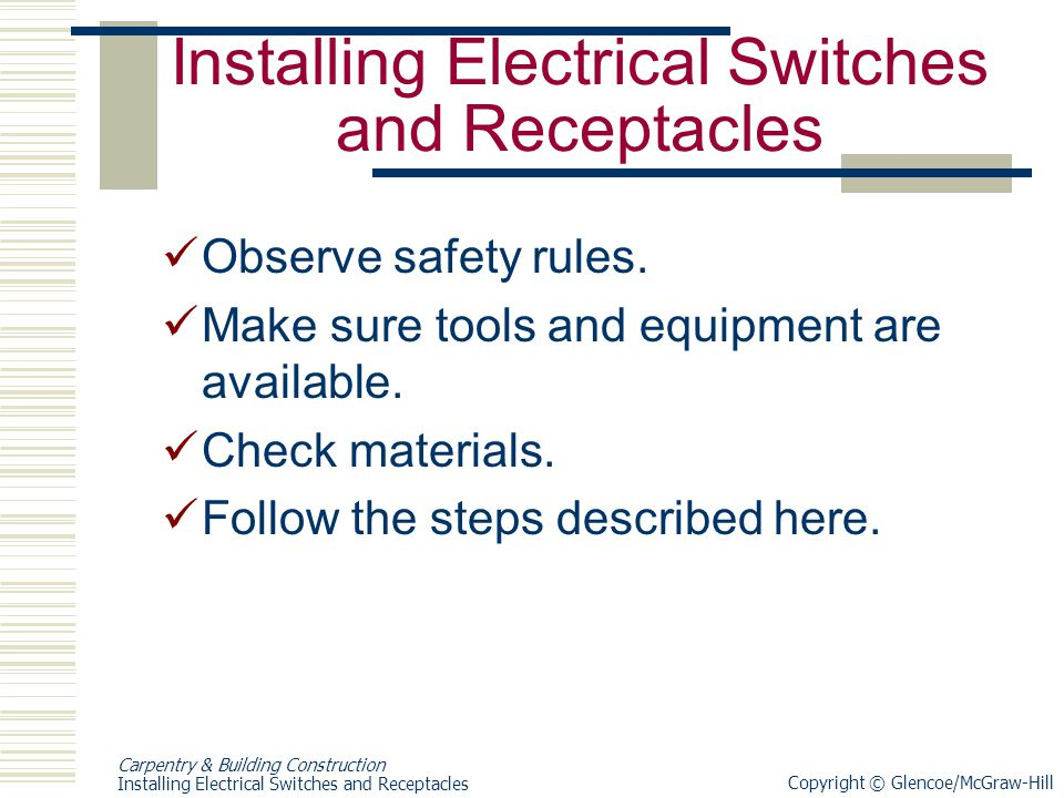 Installing Electrical Switches and Receptacles - ppt download