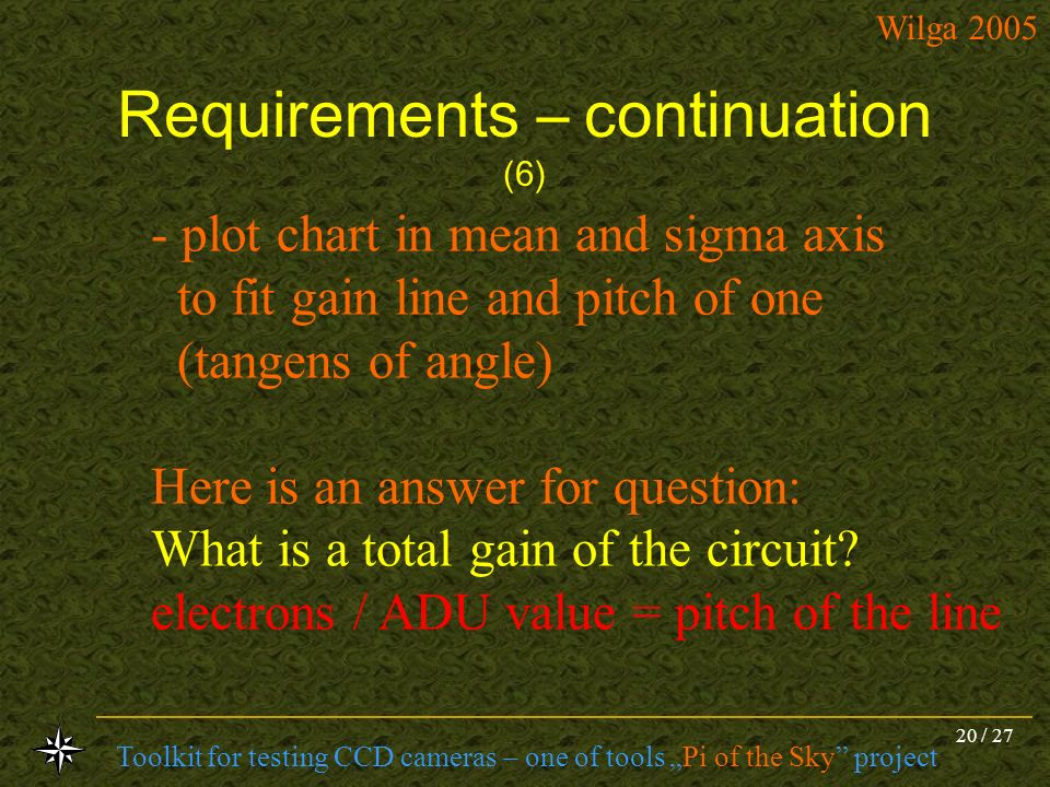 Requirements – continuation (6)